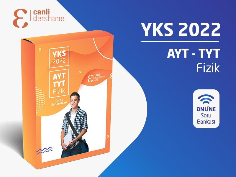 YKS 2022 - AYT-TYT Fizik Online Sorubankası - Aylık