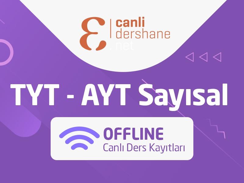 TYT - AYT Sayısal Offline Canlı Ders Kayıtları - Aylık