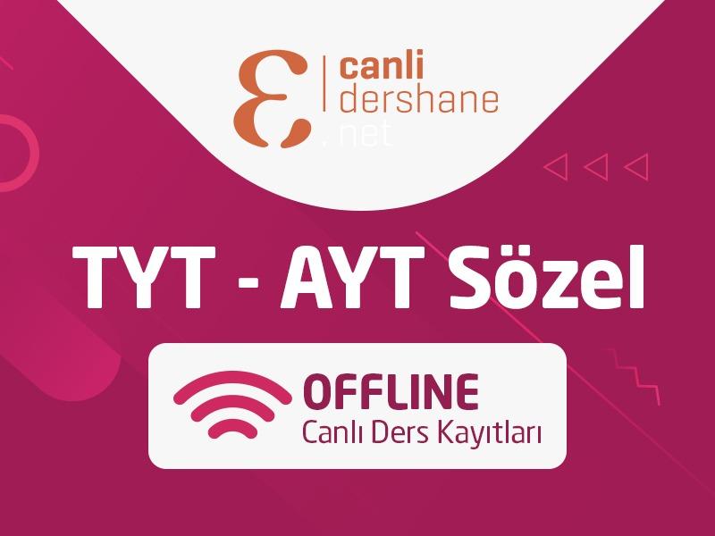 TYT - AYT Sözel Offline Canlı Ders Kayıtları - Aylık
